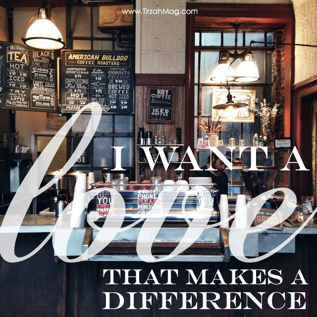 Love that Makes a Difference via Tirzah Magazine