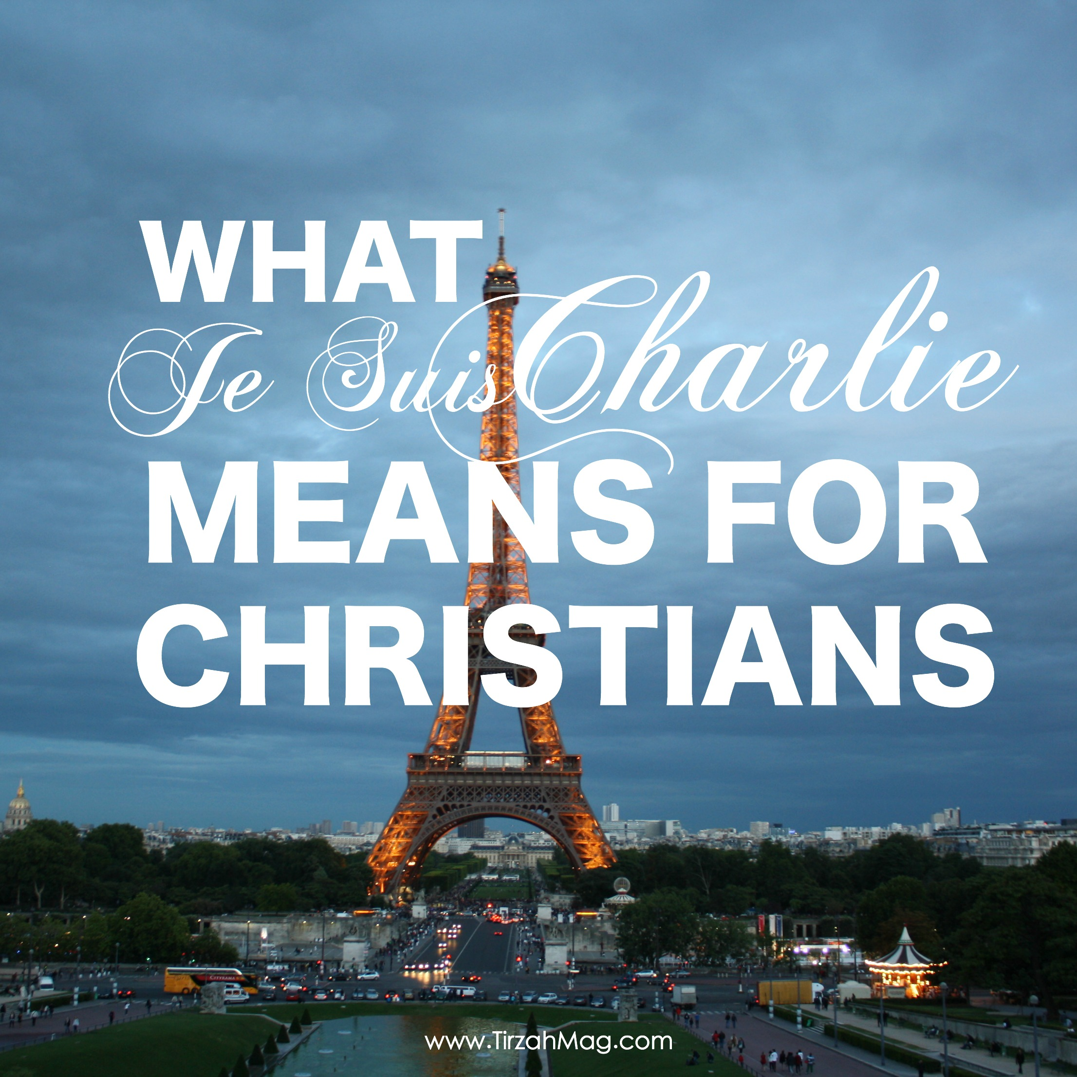 What Je Suis Charlie means for Christians via Tirzah Magazine