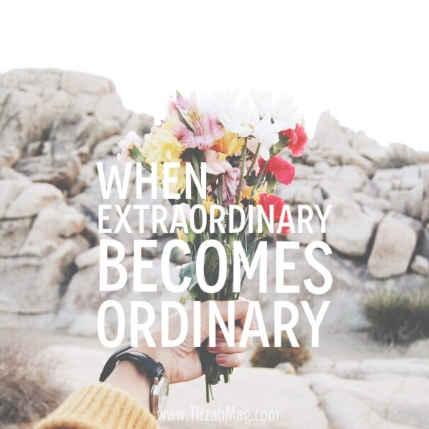 When extraordinary becomes ordinary via Tirzah Magazine