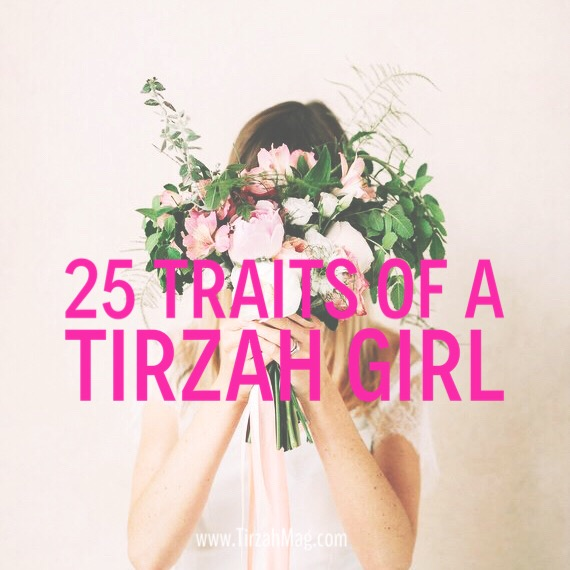 25 Characteristics of a Tirzah Girl via Tirzah Magazine