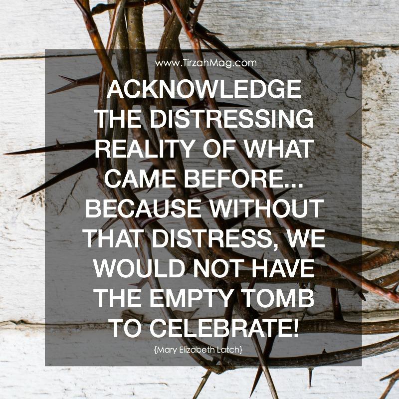 Before the Empty Tomb via Tirzah Magazine