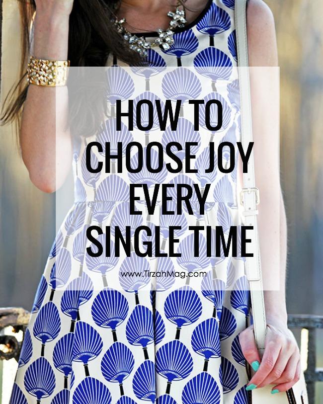 Choose Joy Every Single Time
