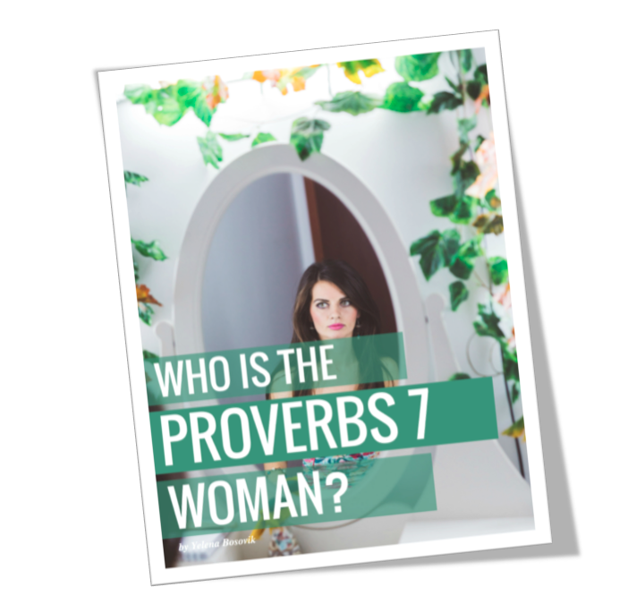 A 5-Day Devotional Study on the Proverbs 7 (aka, what a set apart young woman should NOT be!)
