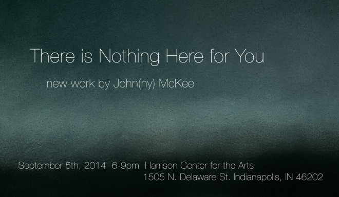 John McKee - There is Nothing Here for You