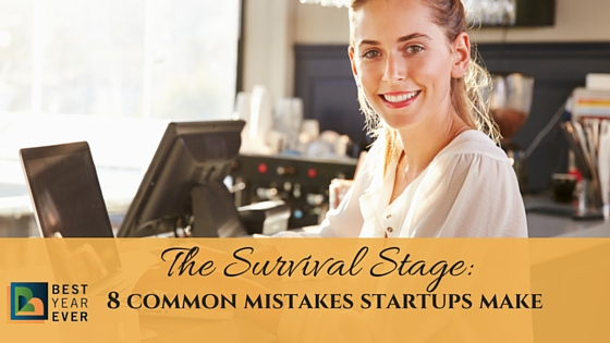 The Survival Stage - The 8 Common Mistakes Startups Make.