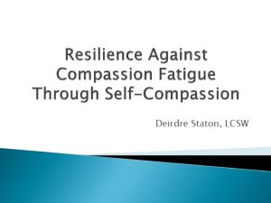 resilienceagainstcompassionfatigue-300x225.jpg