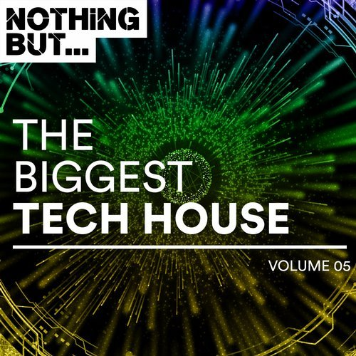 Nothing But Biggest Tech House Vol 5.jpg