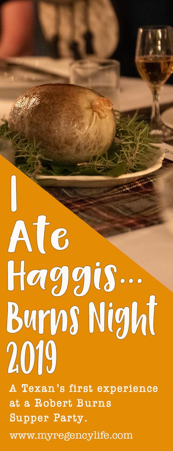 I ate haggis robert burns night supper party 2019 scotland scottish whisky Houston Area Regency Society