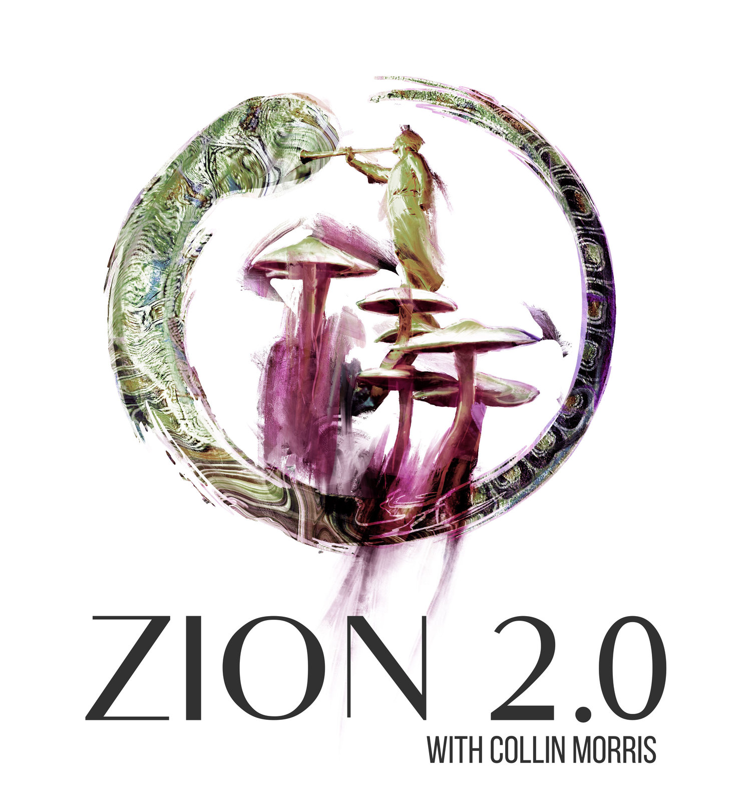ZION 2.0 with Collin Morris