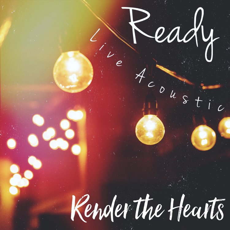 Ready (Acoustic)- Live