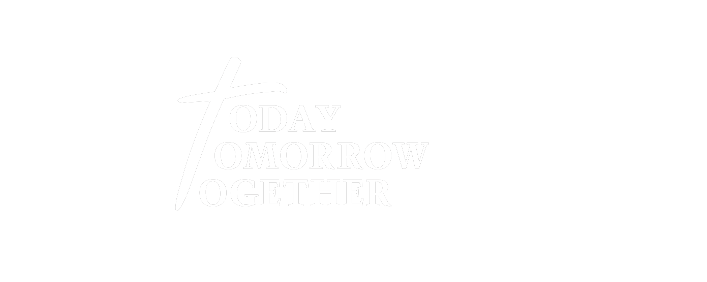 Today, Tomorrow, Together
