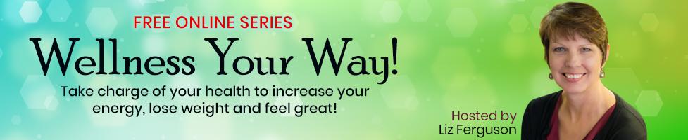 Wellness Your Way!