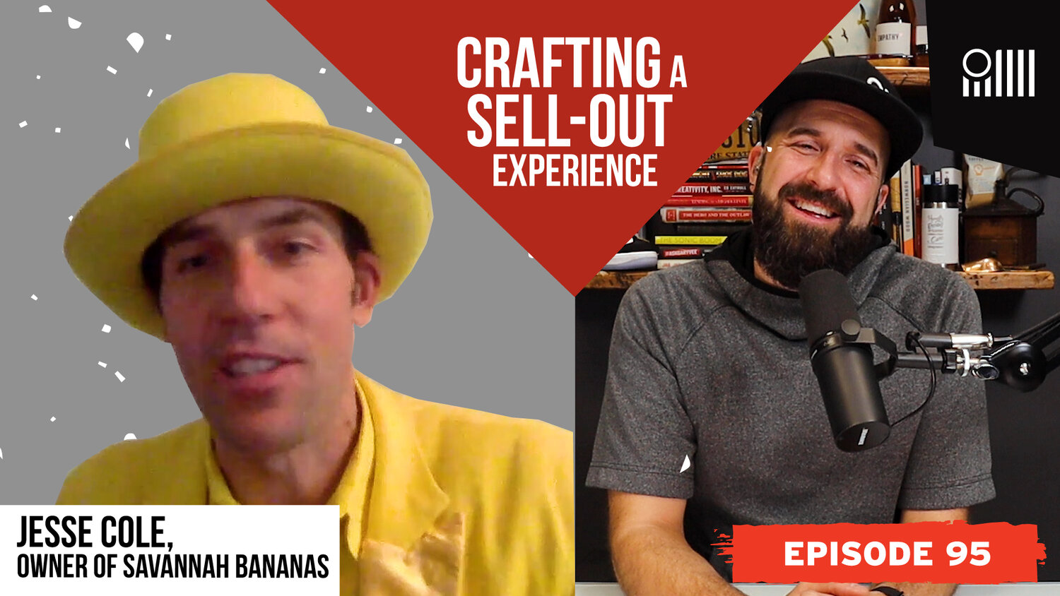 Crafting A SELL-OUT Experience with Jesse Cole, Owner of the Savannah Bananas