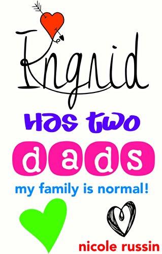 ingrid has two dads.jpg