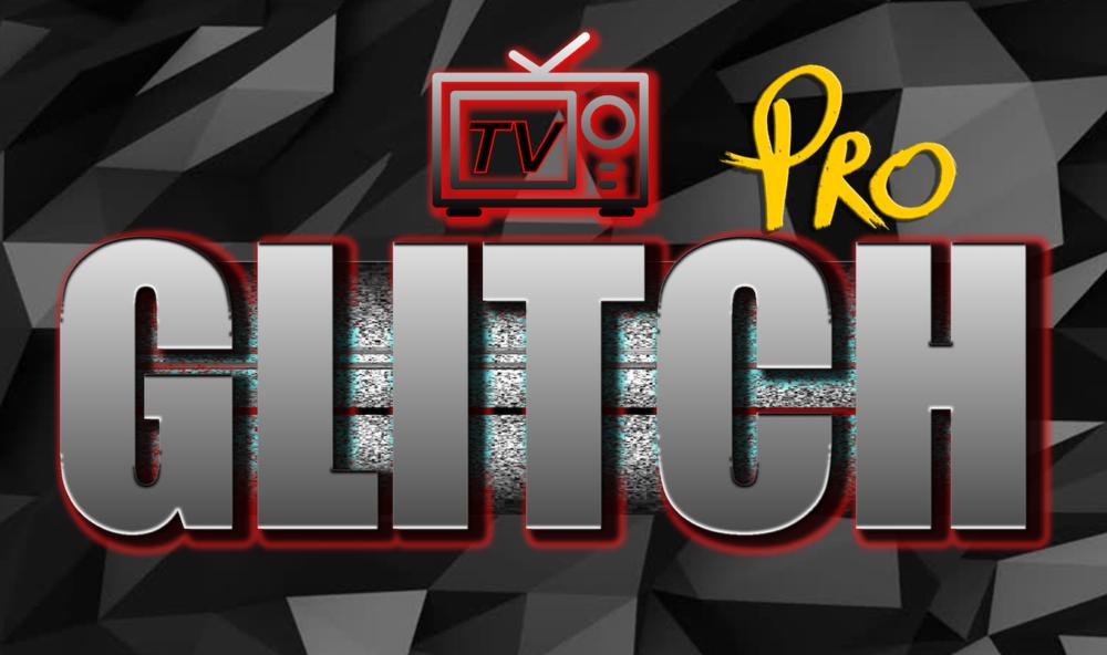 GLITCH TV PRO V1.5