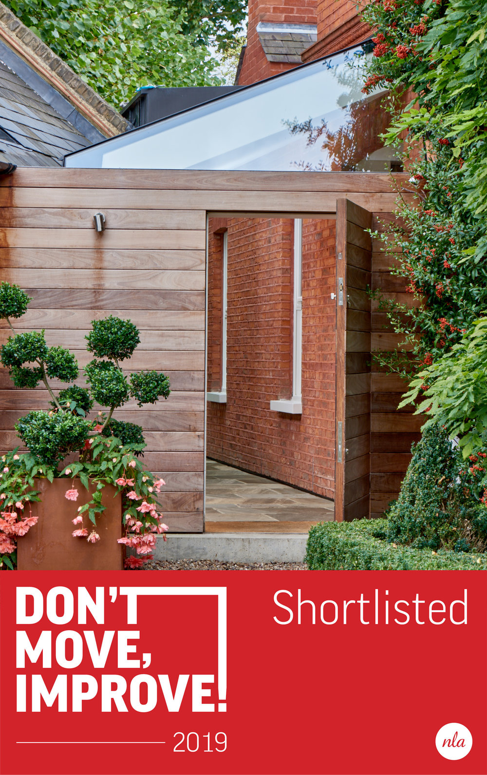 Don't Move Improve! 2019 - We're delighted to announce that our Link Building has been selected as one of London's best home improvements and was shortlisted for New London Architecture's Don't Move, Improve! Awards 2019. The Don't Move Improve Exhibition is now open and free to visit. Head over to Building Centre for inspirations for your new home project! New London Architecture The Building Centre, 26 Store Street, London WC1E 7BT.Free downloadable magazine available on New London Architecture website.