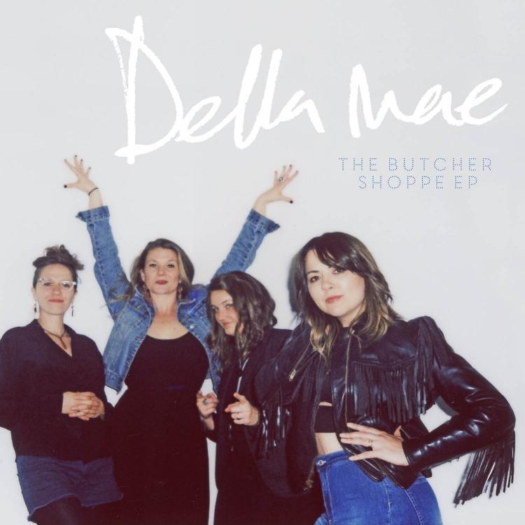 Della Mae The Butcher Shoppe EP.jpg