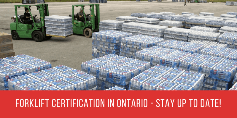 Forklift Certification in Ontario - Stay Up To Date!