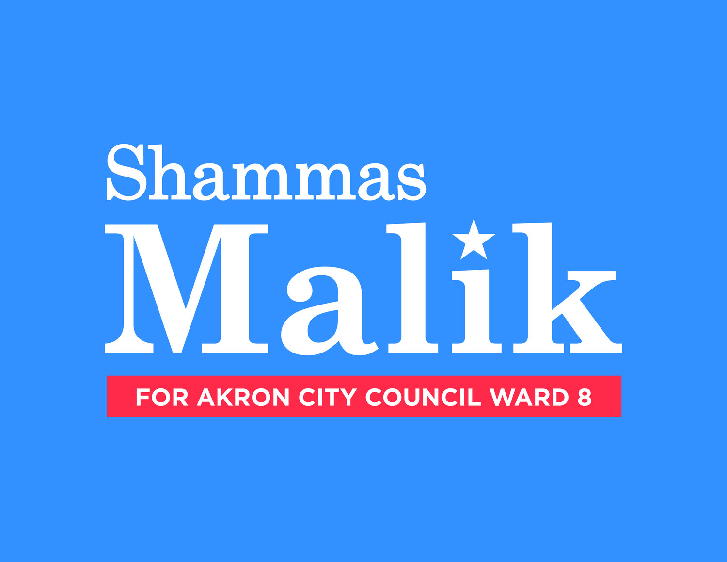 Shammas Malik for Akron City Council