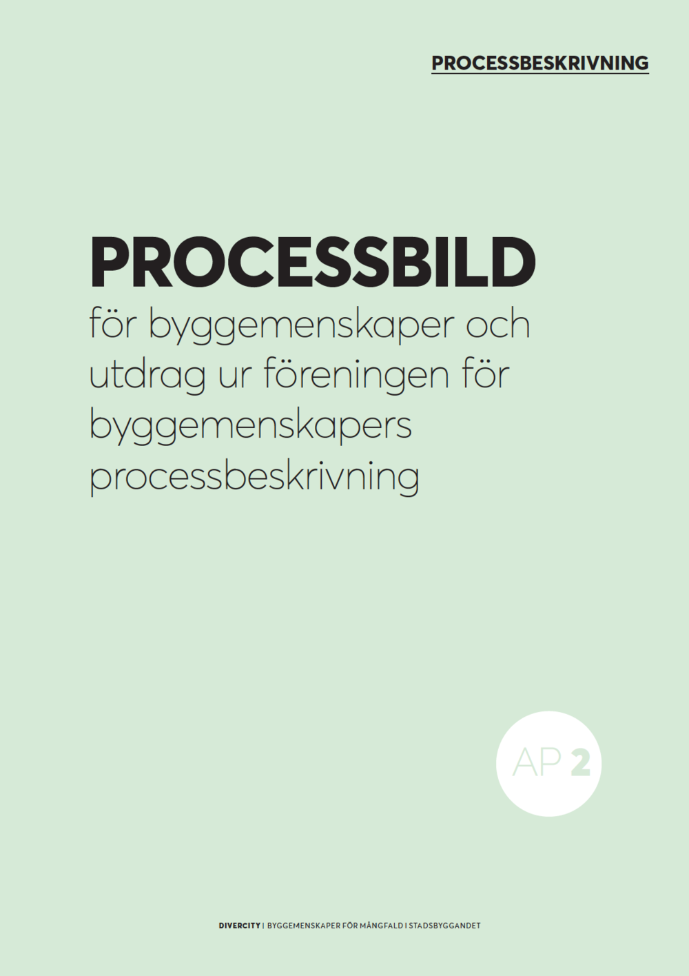 Vinnova UDI Steg 1.  Processbild för byggemenskaper 2017