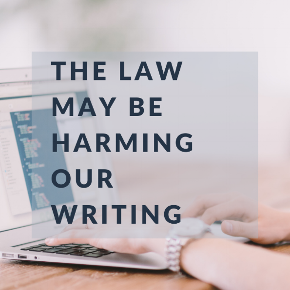 The law may be harming our writing.png