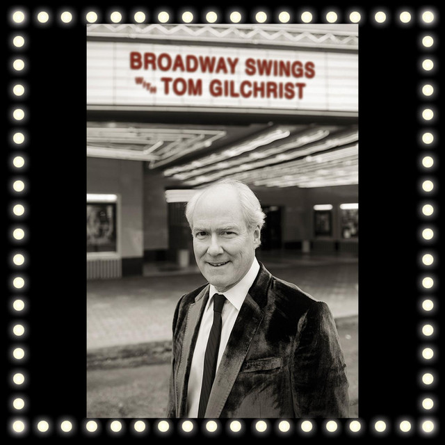 Broadway Swings with Tom Gilchrist