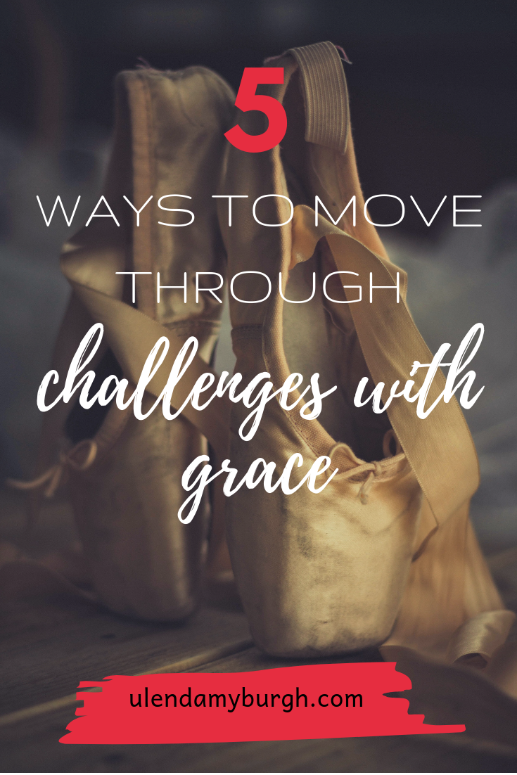 5 Ways to move through challenges.png