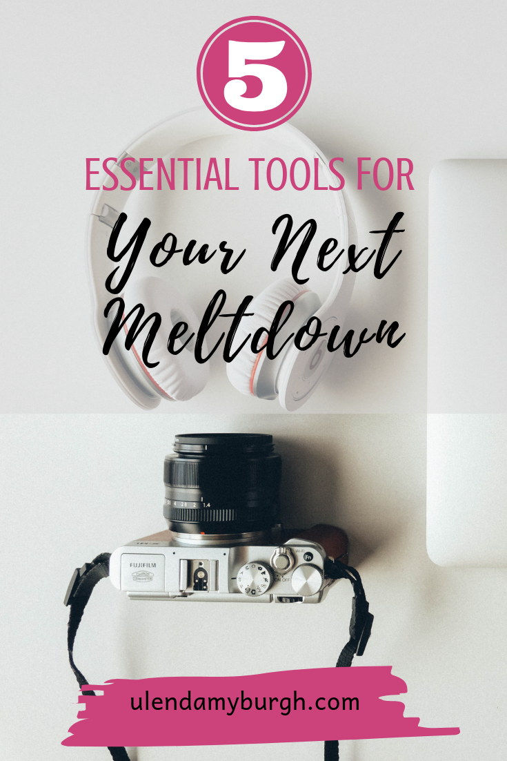 5 essential tools for your next meltdown