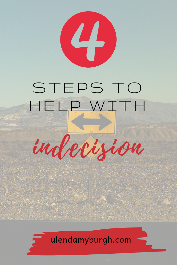 4 steps to help with indecision