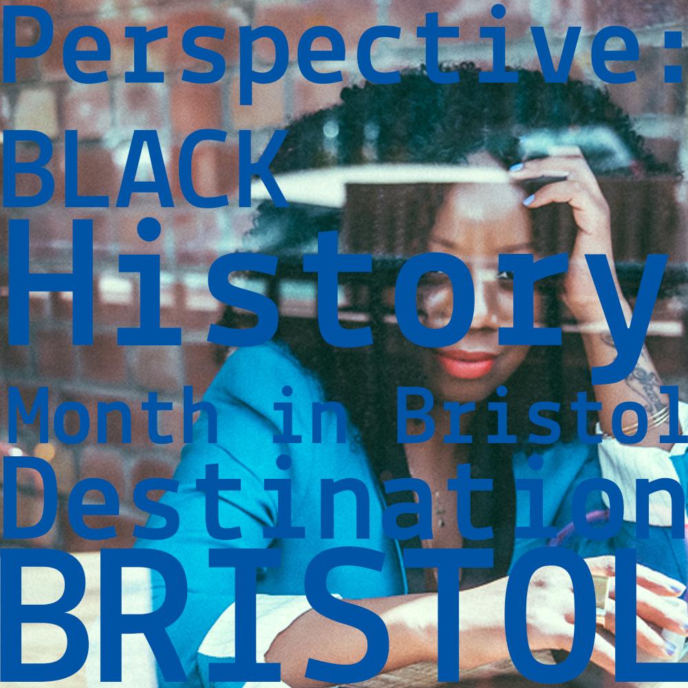 PerspectiveBlackHistory_Bristol_IconicBlackBritons_Bristolians_MicheleCurtis_DestinationBristol.jpg
