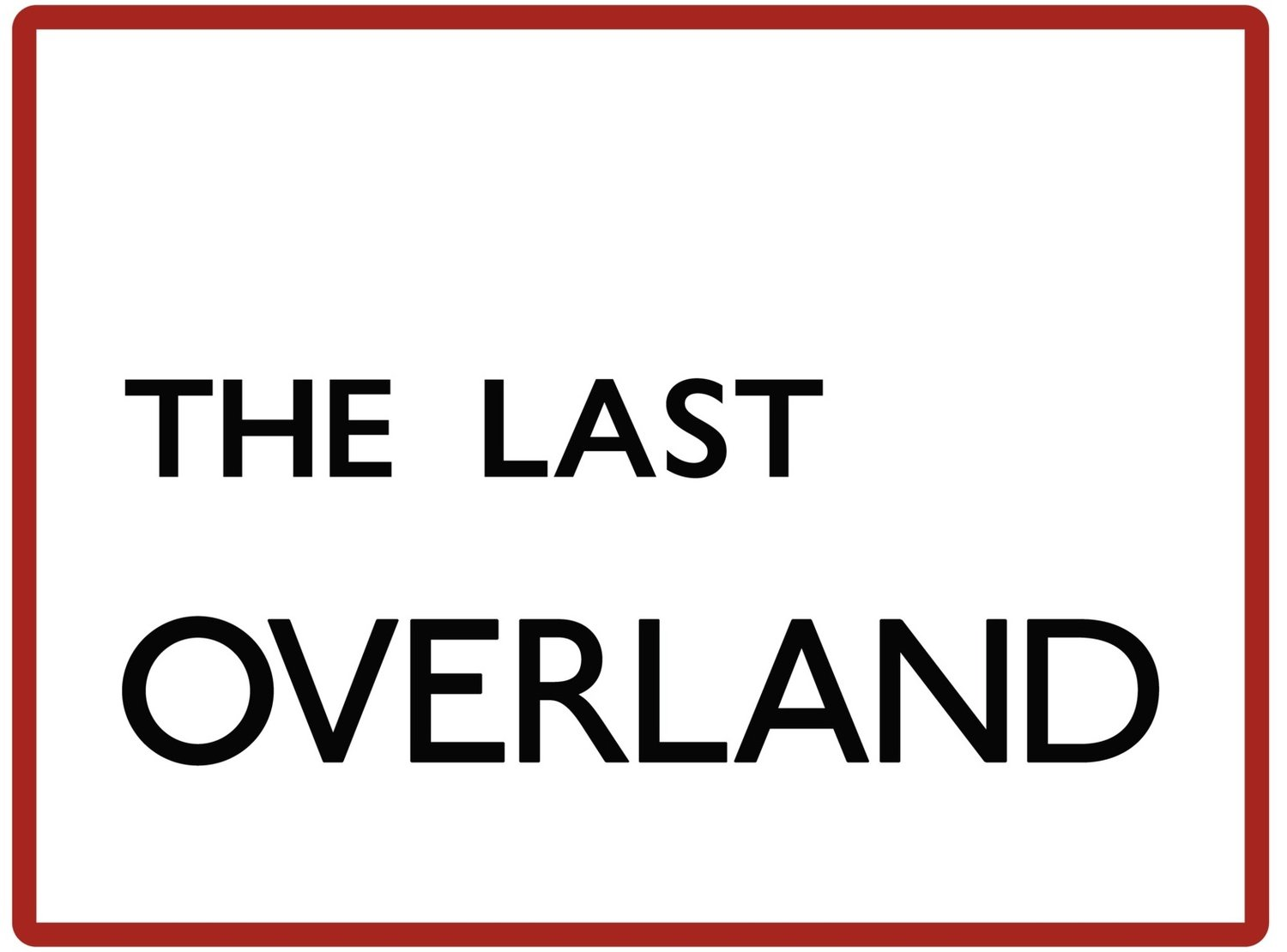 The Last Overland