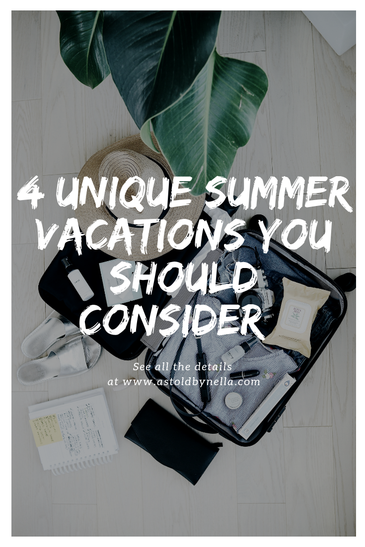 Unique Summer Vacations You Should Consider