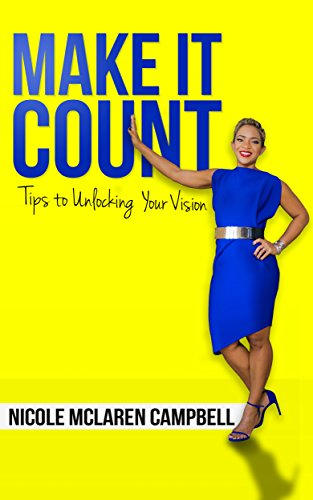 Make it Count By Nicole Mclaren Campbell