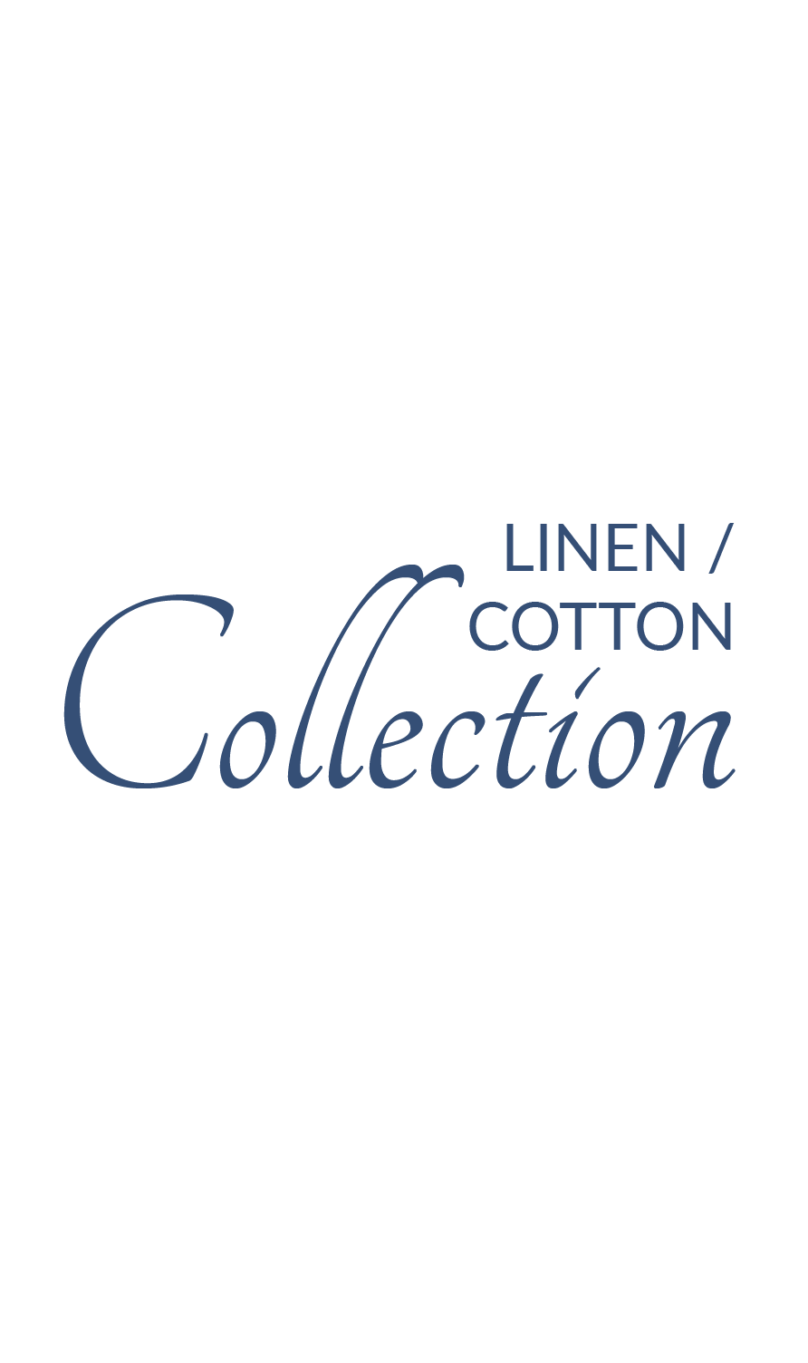 Exclusive Linen/Cotton Collection. Machine Wash Cold, Hang Dry