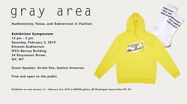 @nyucostumestudies is hosting a symposium for #GrayAreaNYU on February 2, 2019. Come by NYU Barney Building to hear our co-curators discuss authenticity, value, and subversion in fashion.