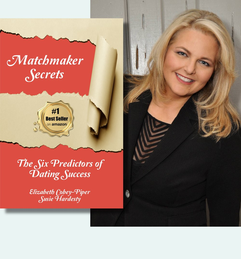 Matchmaker Secrets - The Six Predictors of Dating SuccessAvailable Paperback and eBookDating Directions Matchmaker, Elizabeth Cobey-Piper's book