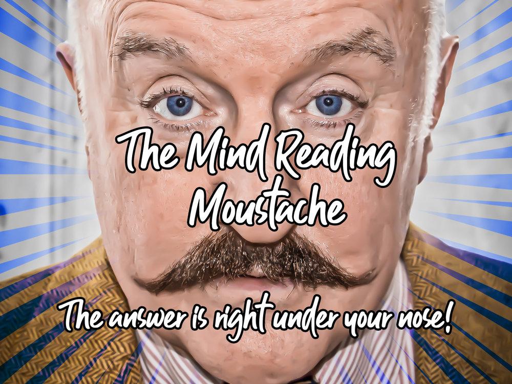 Mind Reading Moustache.jpg