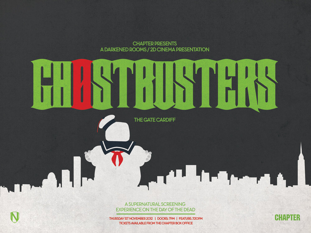 GHOSTBUSTERS at THE GATE   Thursday 1st November 2012( The Day Of The Dead )   Doors / programme: 7pm ~Feature: 7:30pm   Tickets available from http://www.chapter.org/28469.html    Poster by  Matt Needle