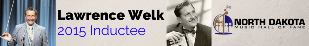 lawrence-welk-banner-ND-Music-Hall-website.png