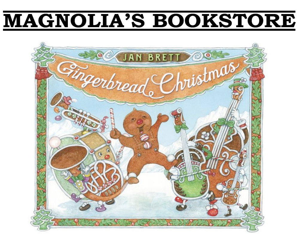 Magnolia's Bookstore - A signed copy of Gingerbread Christmas by Jan Brett