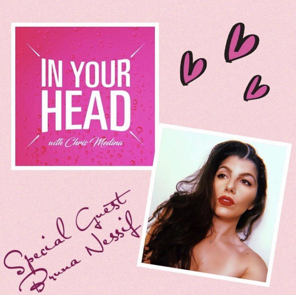 in-your-head-chris-medina-bruna-nessif-podcast.jpg