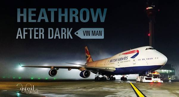 - Heathrow After Dark £18.00