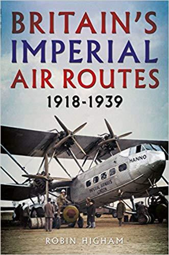 - Britain's Imperial Air Routes £25.00