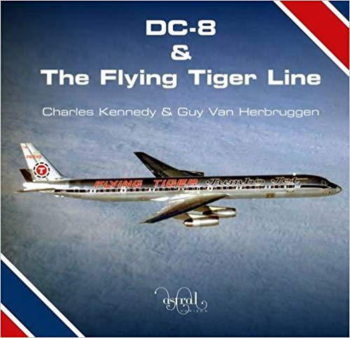 - DC8 & The Flying Tiger Line £15.99