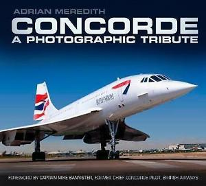 - Concorde - A Photographic Tribute £19.99