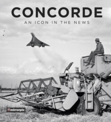 - Concorde - An Icon in the News £12.99