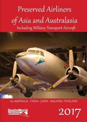 - Preserved Airliners of Asia and Australasia £9.99