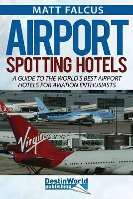 - Airport Spotting Hotels£7.99
