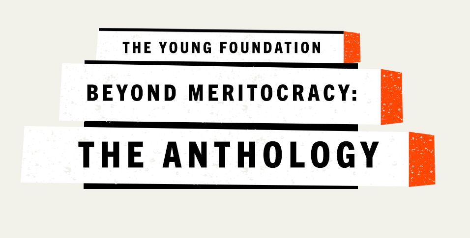 Beyond Meritocracy: The Anthology
