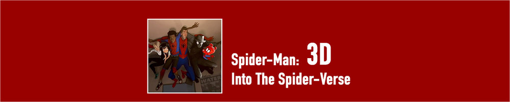 Spider-Man: Into the Spider-Verse 3D — The Grand